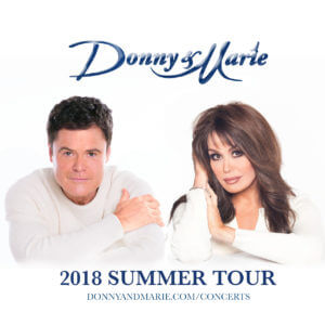 Donny and Marie Osmond Summer Tour Concerts
