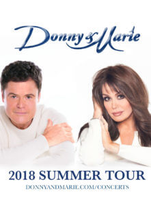 Donny and Marie Osmond 2018 Summer Tour